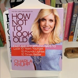 How Not To Look Old Book by Charla Krupp